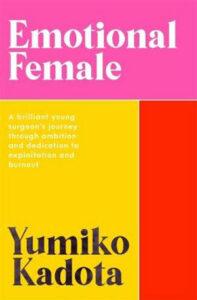 Image shows: Yumiko Kadota's memoir, Emotional Female