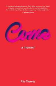 Image shows the cover of Rita Therese's memoir, Come